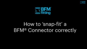 How to Snap Fit a BFM® Connector